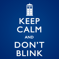Keep Calm and Don't Blink - Dark